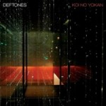 "Deftones, ""Koi No Yokan"" - When ""Be Quiet And Drive (Far Away)"" broke in 1998, what were the odds that Deftones would release a near-perfect record in 2012?  Heavily against, I'm sure, but the band crushed them.  The album is an organic synthesis of all of the disparate envelopes they've pushed over the years, and it finds a few new edges, too. -h"