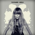 "The Mynabirds, ""Generals"" - ""What We Lose..."" was a retro soul-love record, and ""Generals"" is a feminist humanitarian dance-banger. ""Body of Work"" will simultaneously make you want to write your senator a letter and grind all up on your shorty. Plus, it was on Grey's Anatomy. Not that I watch that show or anything. -C"