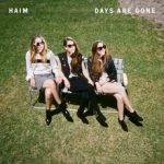 "Haim, ""Days are Gone"" (2013) - I saw them perform ""The Wire"" on SNL and was surprised at how immediately catchy it was. Then, I got on the bandwagon. How can classic-sounding rock sound so new and fresh and young? The whole record is filled with killer guitar hooks, '80s glam-rock production, catchy (uniquely delivered) melodies, and bitchin' lyrics. They grabbed rock by the junk and tore it a new junk.  -Cory"