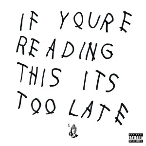 "Drake, ""If You're Reading This It's Too Late"" (2015) and other recordings - I listened to so much Drake in 2015. Partially because I needed something new; partially because my commute to work is much longer; mostly because people won't shut up about him and I wanted to see what all of the fuss was about. The most interesting thing about Drake is that he's nowhere near as great as everyone says he is, and yet, I can't stop listening to him. He's not a dynamite MC (not even close). He's not very complex. His rhymes are filled with bad jokes. His voice actually grates on my nerves. He's got the Kanye ego without the Kanye talent. But, his music sounds like no other music I've ever heard, so I keep coming back. ""Hotline Bling"" is not a great song, and, I've listened to it more than almost any other song this year. -C"