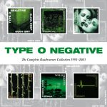 "Type O Negative, ""The Complete Roadrunner Collection"" (1991-2003) - I came to this via Pallbearer's cover of ""Love You To Death,"" and was not disappointed.  The Cure, sex, Sabbath, and humor blacker than a winter solstice's midnight create a singular artistic voice. -h"
